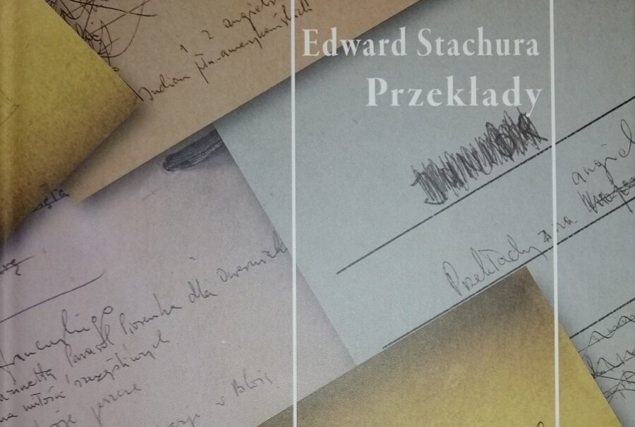Translatorski świat Edwarda Stachury